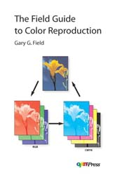 Field Guide to Color Reproduction